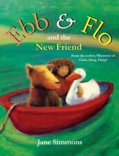 Ebb and Flo and the New Friend (Paperback or Softback)