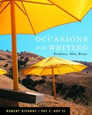 Occasions for Writing: Evidence, Idea, Essay