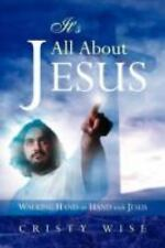 It's All about Jesus by Cristy Wise (2008, Paperback)