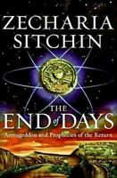 The End of Days - Armageddon and Prophecies of the Return
