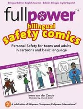 Fullpower Bilingual Safety Comics in English and Spanish : Personal Safety...