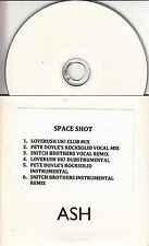ASH Space Shot Remixes 2010 UK 6-track promo test CD Loverush UK! Pete Doyle