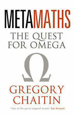 Meta Maths: The Quest for Omega by Gregory J. Chaitin, Good Book (Paperback) FRE