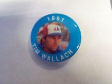 TIM WALLACH BASEBALL BUTTON PIN 1991
