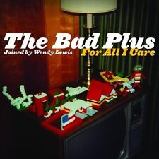 "THE BAD PLUS ""FOR ALL I CARE"" CD NEU"