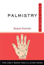 NEW Palmistry, Plain & Simple: The Only Book You'll Ever Need by Sasha Fenton