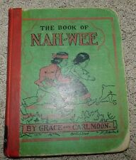 THE BOOK OF NAH WEEK by Grace and Carl Moon 1932