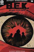 Black Eyed Kids Comic Issue 6 Modern Age First Print 2016 Joe Pruett Kudranski