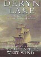 Death in the West Wind (John Rawlings Mysteries) By Deryn Lake
