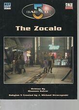 The Zocalo - Babylon 5 The Roleplaying Game - Mongoose Publishing - SC - 2004.