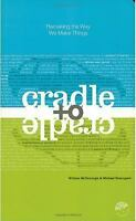 Cradle to Cradle book FREE SHIPPING Michael Braungart  William McDonough Design!