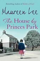 The House By Princes Park, Lee, Maureen, Very Good, Paperback