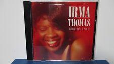 IRMA THOMAS - True Believer - CD - MINT condition - E18-1500