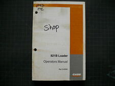 Case 821b Wheel Loader Operators Operation Manual Front End Book Rubber Tire Pay