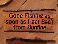 Laser Engraved Tree Log Slice Gone Fishing Hunting Man Cave Sign Wood Decor