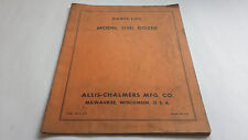 Allis-Chalmers Parts List Model 11HI Dozer