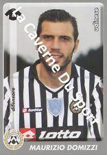 N°465 MAURIZIO DOMIZZI # ITALIA UDINESE CALCIO STICKER PANINI CALCIATORI 2009