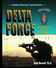 Delta Force: Counterterrorism Unit of the U.s. Army (Inside Special Operations)