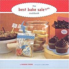 The Best Bake Sale Ever Cookbook by Barbara Grunes (2007, Paperback) Used