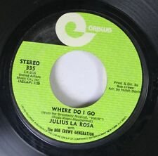 Northern Soul Elue Eyed 45 Julius La Rosa - Where Do I Go / This Is All I Had On