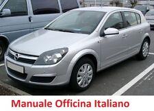 OPEL ASTRA H  (2004/2011) Manuale Officina Riparazione ITALIANO