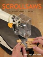Scrollsaws: A Woodworker's Guide (Paperback or Softback)