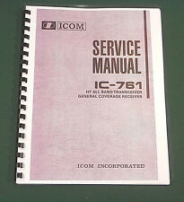 Icom IC-761 Service Manual - Premium Card Stock Covers & 28 LB Paper!