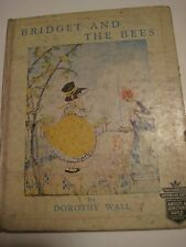 Original First Edition Vintage 1935 BRIDGET AND THE BEES Dorothy Wall 46 pgs 219