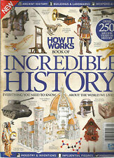 HOW IT WORKS, BOOK OF INCREDIBLE HISTORY, 2015 OVER 250 MILLION YEARS OF HISTORY