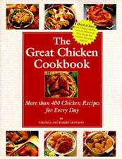 The Great Chicken Cookbook: More Than 400 Chicken Recipes for Every Da-ExLibrary