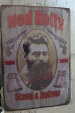 ned kelly stand and deliver  tin metal sign MAN CAVE brand new