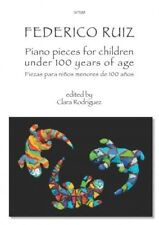 Ruiz Piano Pieces for Children Under 100 Years of Age Ed. Clara Rodrigue Sp1188