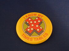 """""""I Know My Times Tables"""" Lot of 12 Buttons pins pinbacks math school Arithmetic"""