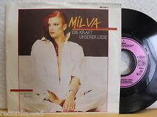 """7"""" Single - MILVA - Die Kraft unserer Liebe - Du bist ein Freund - 1985"""