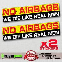 NO AIRBAGS sticker decal vinyl jdm funny bumper car truck 4x4 window bike Jeep