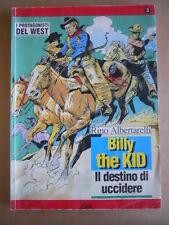 I Protagonisti del West Billy The Kid Rino Albertarelli Ristampa Hobby &  [G504]