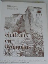 Caron Chateaux en beaujolais Un des 300 sur velin à la forme signé par l'illust
