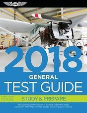 General Test Guide 2018: Pass Your Test and Know What Is Essential to Become a S