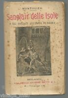 """Sanclair"""" Il Mondo Delle Cornicette"""" Islas Por Montolieu - Ed. Bietti 1906"""