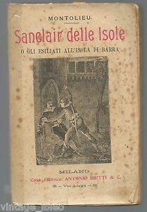 SANCLAIR DELLE ISOLE di MONTOLIEU - Ed. Bietti 1906