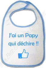 Bavoir Bleu Bébé J'ai un Papy qui déchire !!