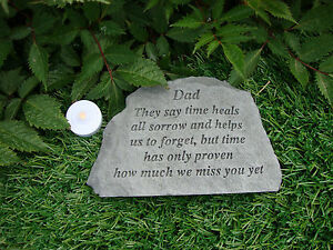 Dad Memorial Garden Stone Plaque Grave Marker Ornament they say time heals...