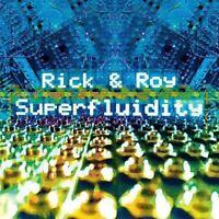 Rick and Roy - Superfluidity [CD]