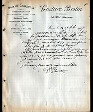 "AHUN (23) QUINCAILLERIE / BOIS de CHARPENTE ""Gustave BERTIN"" en 1907"