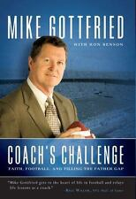 Coach's Challenge Faith Football & Filling the Father Gap Mike Gottfried Benson