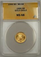 1990 $5 American Gold Eagle Coin AGE 1/10th Oz ANACS MS-68 Gem Example