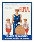 """VOTE TO REPEAL PROHIBITION 1932 15"""" HEAVY DUTY USA MADE METAL ADVERTISING SIGN"""
