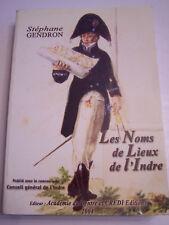 LES NOMS DE LIEUX DE L ' INDRE , DICTIONNAIRE ETYMOLOGIQUE  TERROIR . 540 PAGES