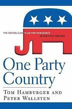 One Party Country: The Republican Plan for Dominance in the 21st-ExLibrary