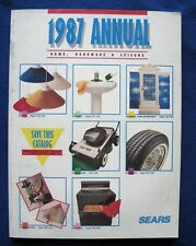1987 Sears Annual Home Hardware & Leisure Catalog -Tools, Auto Parts, Appliances